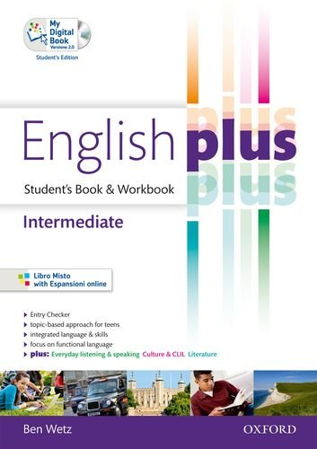 9780194648851: English plus. Intermediate. Student's book-Workbook. Con CD Audio. Per Per le Scuole superiori