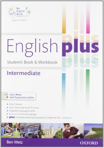 9780194648868: English plus. Intermediate. Student's book-Workbook-My digital book. Ediz. speciale. Con espansione online. Per le Scuole superiori