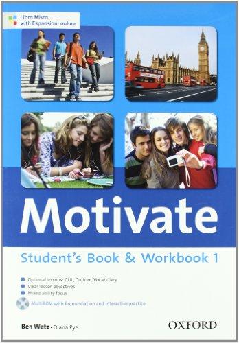 9780194649292: Motivate. Student's book-Workbook. Con espansione online. Per le Scuole superiori. Con Multi-ROM: 1