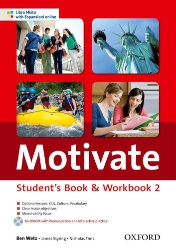 9780194649308: Motivate. Student's book-Workbook. Con espansione online. Per le Scuole superiori. Con MultiROM: 2