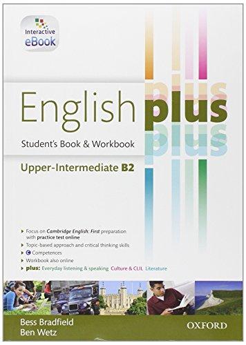 9780194649674: English plus. Upper-intermediate. Student's book-Workbook. Con e-book. Con espansione online. Per le Scuole superiori