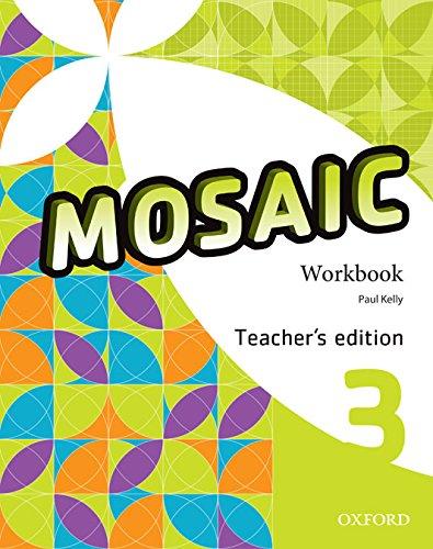 9780194652162: Mosaic 3. Workbook Teacher's Editio