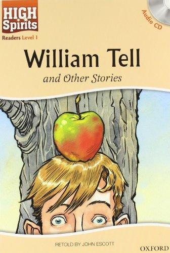 9780194664523: High spirits readers: William Tell. Con CD Audio. Per la Scuola media