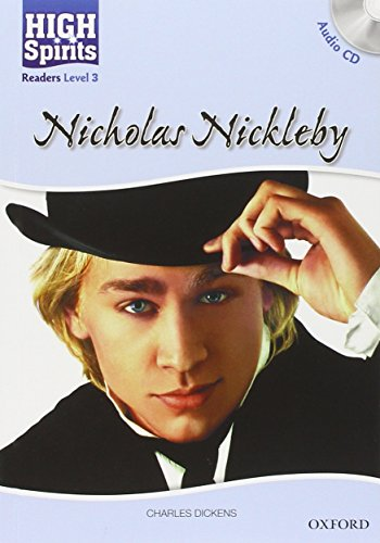 9780194664585: High spirits readers: Nicholas Nickleby. Level 3. Con CD Audio