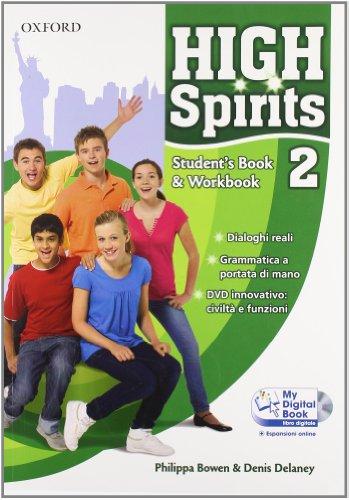 9780194664813: High spirits. Student's book-Workbook-My digital book. Con espansione online. Per la Scuola media. Con CD-ROM: 2