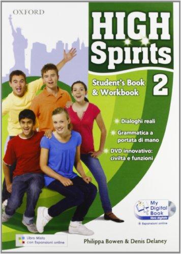 9780194664820: High spirits. Student's book-Workbook-My digital book-Extra book. Con espansione online. Per la Scuola media. Con CD-ROM: 2
