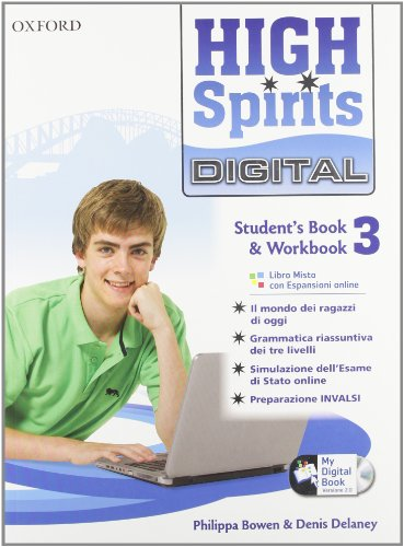 9780194665810: High spirits digital. Student's book-Workbook-Mydigitalbook 2.0. Con espansione online. Per la Scuola media. Con CD-ROM: 3