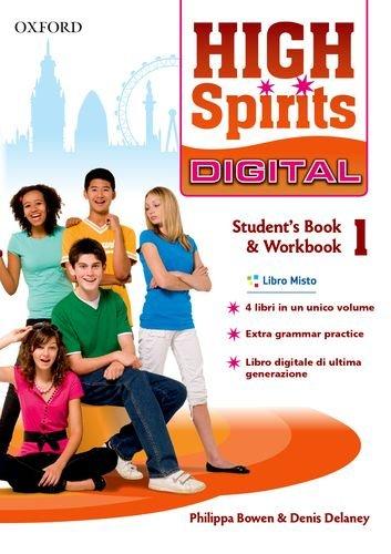 9780194666015: High spirits digital. Student's book-Workbook. Con e-book. Con espansione online. Per la Scuola media: 1