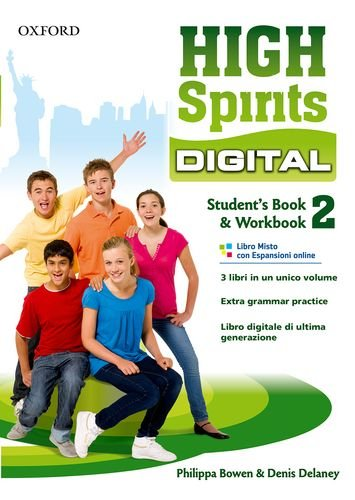 9780194666039: High spirits digital. Student's book-Workbook. Per la Scuola media. Con e-book. Con espansione online: 2