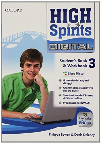 9780194666053: High spirits digital. Student's book-Workbook. Per la Scuola media. Con e-book. Con espansione online: 3