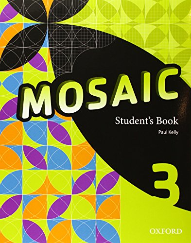 9780194666367: Mosaic 3: Student's Book - 9780194666367