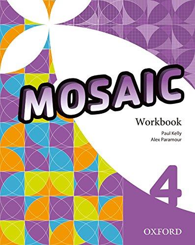 9780194666480: Mosaic 4. Workbook