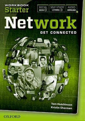 Network: Starter: Workbook with listening (Paperback): Tom Hutchinson, Kristin