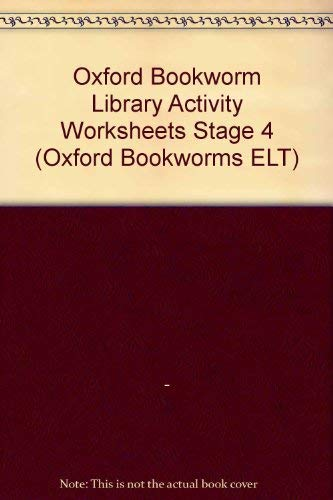 9780194701532: Oxford Bookworm Library Activity Worksheets Stage 4