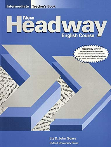 9780194702249: New Headway English Course Intermediate, Teacher's Book