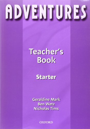 9780194703369: Adventures: Starter: Teacher's Book