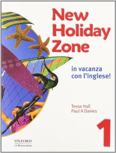 9780194704793: New holiday zone. Student's book. Con CD Audio. Per la Scuola media: 1