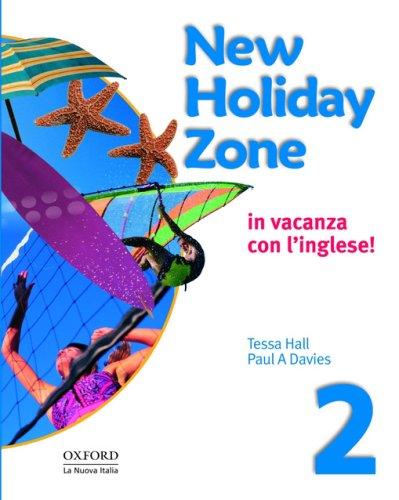 9780194704809: New holiday zone. Student's book. Con CD Audio. Per la Scuola media: 2