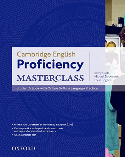 9780194705240: Cambridge English: Proficiency (CPE) Masterclass: Student's Book with Online Skills and Language Practice Pack: Master an exceptional level of English with confidence.