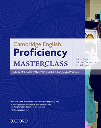 9780194705240: Cambridge English Proficiency Masterclass: Student's Book with Online Skills & Language Practice (Cambridge English: Proficiency (CPE) Masterclass)