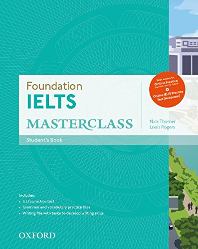 9780194705295: Foundation IELTS Masterclass: IELTS Foundation Masterclass Student's Book Online Practice Test Workbook Pack