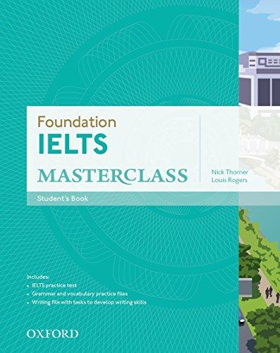 9780194705301: Foundation IELTS Masterclass: Student's Book