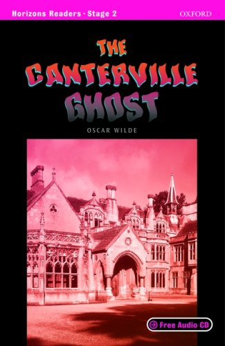 9780194708081: Horizons readers: The Canterville ghost. Con audiolibro. CD Audio