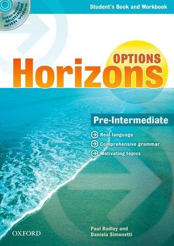 9780194708166: Horizons. Options. Pre-intermediate. Student's book. Workbook. PEr gli Ist. Tecnici industriali