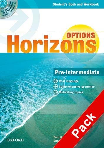 9780194708272: Horizons. Options. Pre-Intermediate. Student's book-Workbook-Companion book-Portfolio. Per le Scuole superiori. Con Multi-ROM