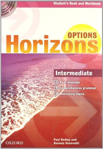 9780194708289: Horizons. Options. Intermediate. Student's pack. Per le Scuole superiori. Con CD-ROM