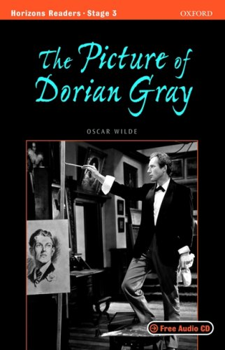 9780194708555: Horizons readers. The Picture of Dorian Gray. Stage 3. Con CD Audio