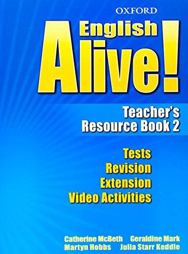 9780194710657: English Alive! 2: Teacher's Resource Book