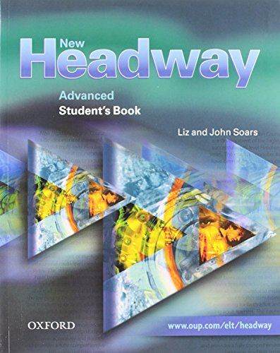 9780194711074: New Headway Advanced: Student's Book and Workbook Without Answer Key Pack (New Headway First Edition)