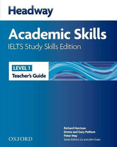 9780194711234: Headway Academic Skills IELTS Study Skills Edition: Headway Academic Skills 1. IELTS Study Skills Edition Teacher's Guide (New Headway Academic Skills)