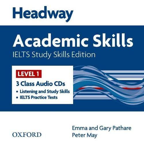 9780194711241: Headway Academic Skills IELTS Study Skills Edition: Headway Academic Skills 1: International English Language Testing System Study Skills Edition Class Audio CD (3) (New Headway Academic Skills)