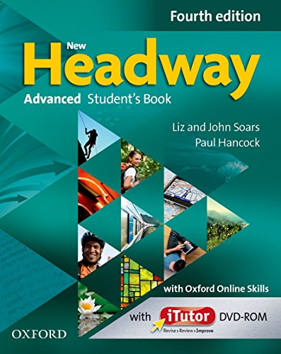 9780194713337: New Headway: Advanced C1: Student's Book with iTutor and Oxford Online Skills: The world's most trusted English course