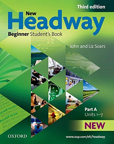 9780194714570: New Headway Beginner: Student's Book a 3rd Edition (New Headway Third Edition)