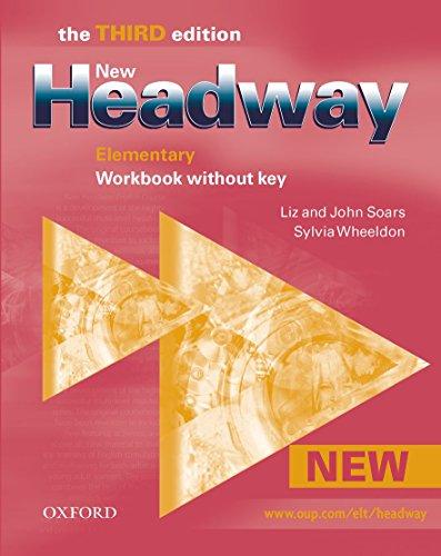 9780194715119: New headway elem wb w/o key 3e: Workbook Without Answers Elementary level
