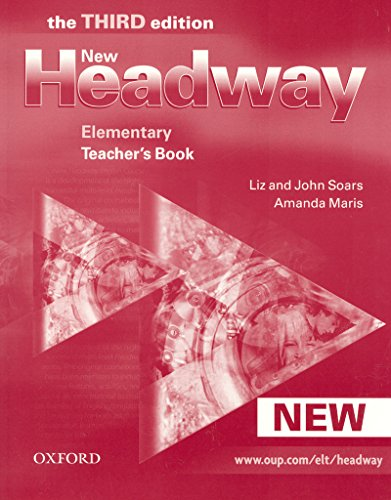 9780194715126: New Headway: Elementary Third Edition: Teacher's Book: Six-level general English course for adults (Headway ELT)