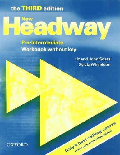 9780194715249: New headway. Pre-intermediate. Workbook. Without key. Per le Scuole superiori
