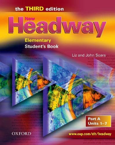 9780194715430: New Headway 3rd edition Elementary. Student's Book A: Student's Book A Elementary level (New Headway Third Edition)