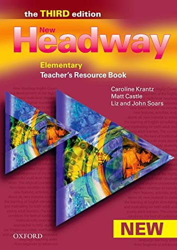 9780194715454: New Headway: Elementary Third Edition: Teacher's Resource Book: Six-level general English course for adults