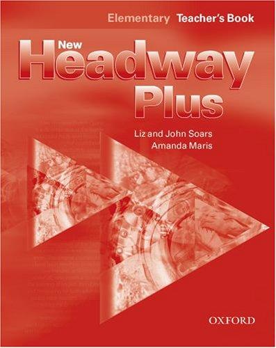 New Headway Plus Elementary (9780194715614) by Liz Soars; John Soars