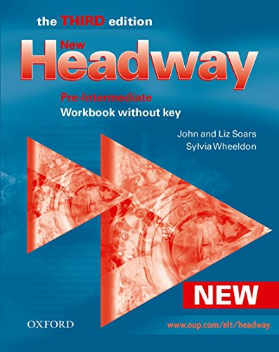 9780194715874: New Headway: Pre-Intermediate: Workbook (Without Key) (Headway ELT)