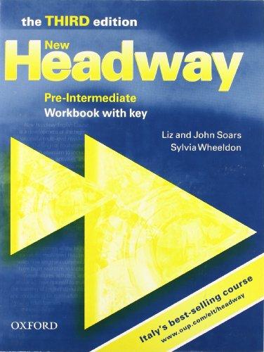 9780194715942: New headway. Pre-intermediate. Workbook. With key. Per le Scuole superiori