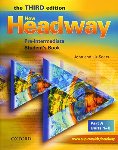 9780194716314: New Headway 3rd edition Pre-Intermediate. Student's Book A: Student's Book A Pre-intermediate lev (New Headway Third Edition)