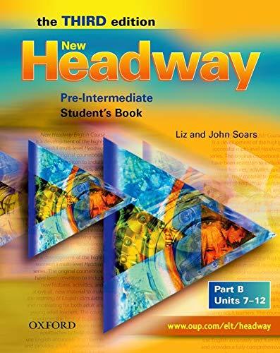 9780194716321: New Headway: Pre-Intermediate: Student's Book B (Headway ELT)