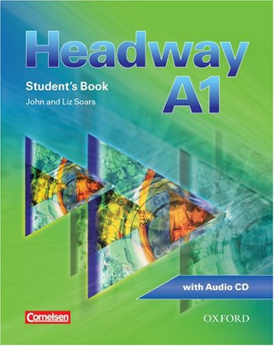 9780194716406: Headway - CEF - Edition. Level A1 - Student's Book mit Class CD