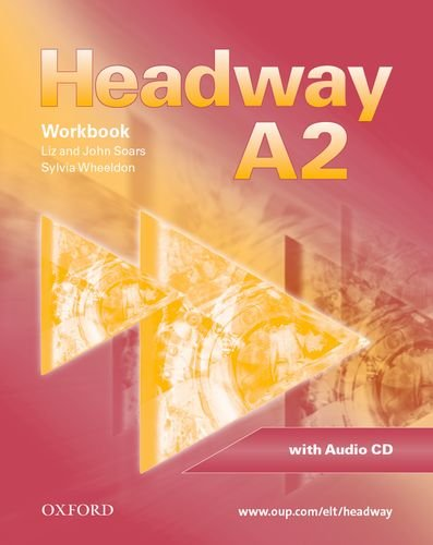 9780194716482: Headway - CEF - Edition. Level A2 - Workbook, CD und CD-ROM