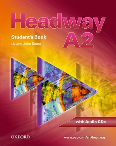 9780194716499: Headway - CEF - Edition. Level A2 - Student's Book, Workbook, CD und CD-ROM